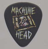 Pick : Machine Head