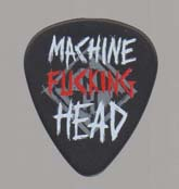 Pick : Machine Fucking Head